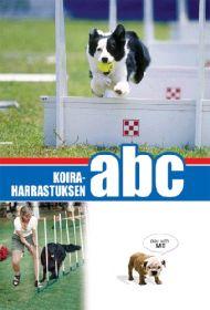 Koiraharrastuksen ABC -kirja